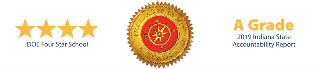 IDOE 4-Star School. Leader in Me School. A Grade 2019 Indiana State Accountability Report